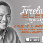 FBP 005: How to Capitalize on the Biggest Trends in Business by Top Food and Travel Blogger – Anton Diaz (Part 2)
