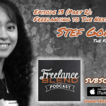FBP 013: Freelancing to The Next Level with Stef Gonzaga of The Freelance Pinoy (Part 2)