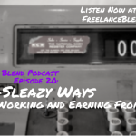 FBP 020: Non-Sleazy Ways of Working and Earning from Home