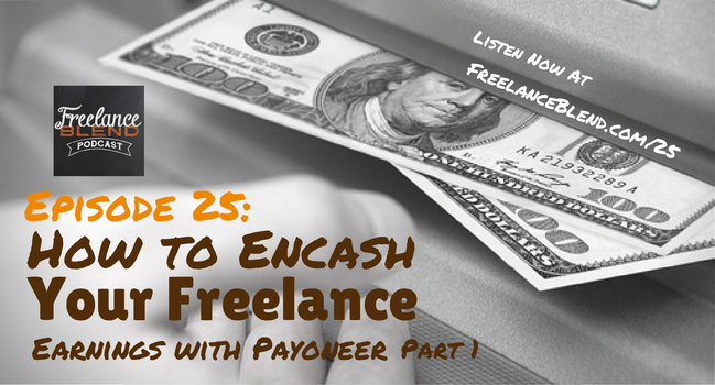 FBP 025 - How to Encash Your Freelance Earnings With Payoneer Part 1