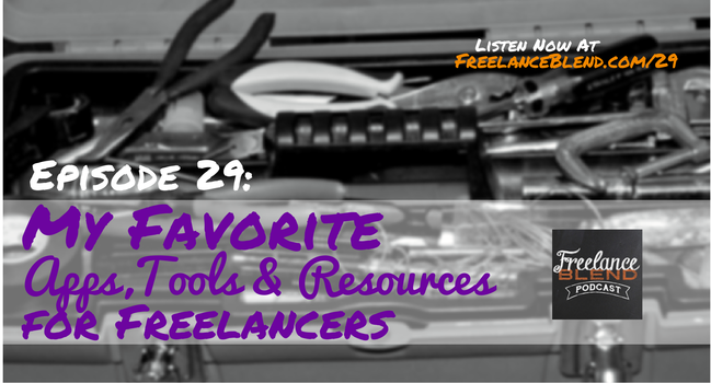 FBP 029 - My Favorite Apps, Tools and Resources for Freelancers
