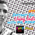 FBP 036: Paul Artadi – Instant Sales Using Instagram with Mr Pimp Kicks