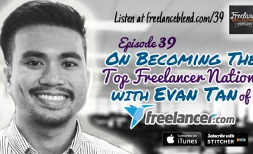 FBP 039:  On Becoming the Top Freelancer Nation with Evan Tan of Freelancer.com