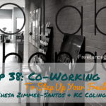 FBP 038: Co-Working To Step Up Your Freelance Biz with Chesa Zimmer-Santos and KC Coling of co.lab