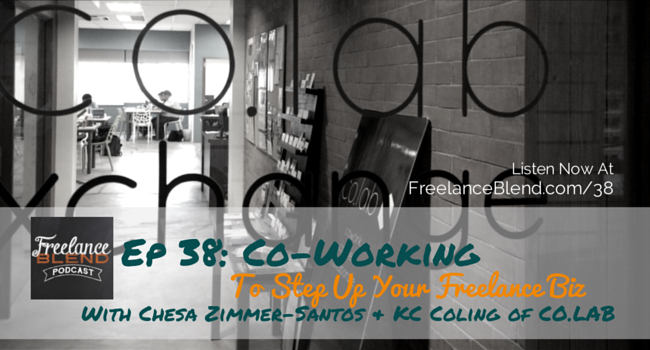 FBP 038 - Co-working-to-stepup-your-freelance-biz-chesa-zimmer-santos-and-kc-coling-of-colab