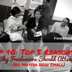 FBP 040: Top 5 Reasons Why Freelancers Should Attend Events (No Matter How Small)