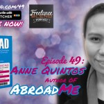 FBP 049: The Good and The Bad of Being an OFW with author Anne Quintos of Abroad Me