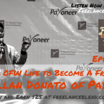 FBP 053: Leaving OFW Life to Become a Freelancer with Allan Donato of Payoneer – (Sign Up and Earn $25)