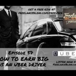 FBP 057: How to Earn Big as an Uber Partner Driver