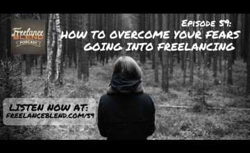 FBP 059:  Ask Marv – How To Overcome Your Fears Going Into Freelancing