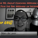 FBP 080: Watch the replay of our first Group Coaching Webinar and Join the 2nd webinar on December 8