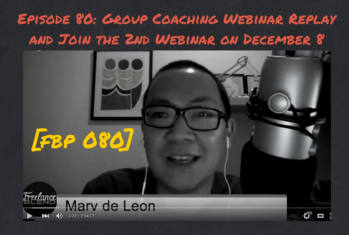 FBP 080 - Group Coaching Webinar Replay - Marv de Leon