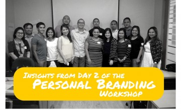 Insights from Day 2 of the Personal Branding Workshop