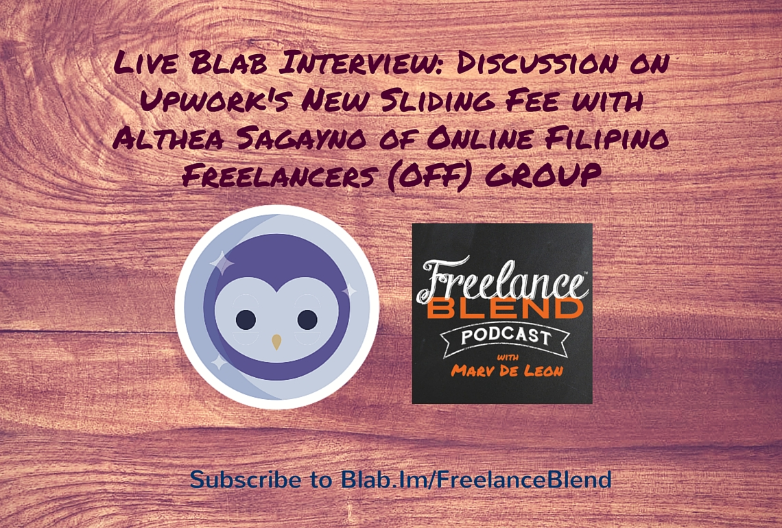 Live Blab on May 26: Discussion on Upwork's New Sliding Service Fee with Althea Sagayno of Online Filipino Freelancers