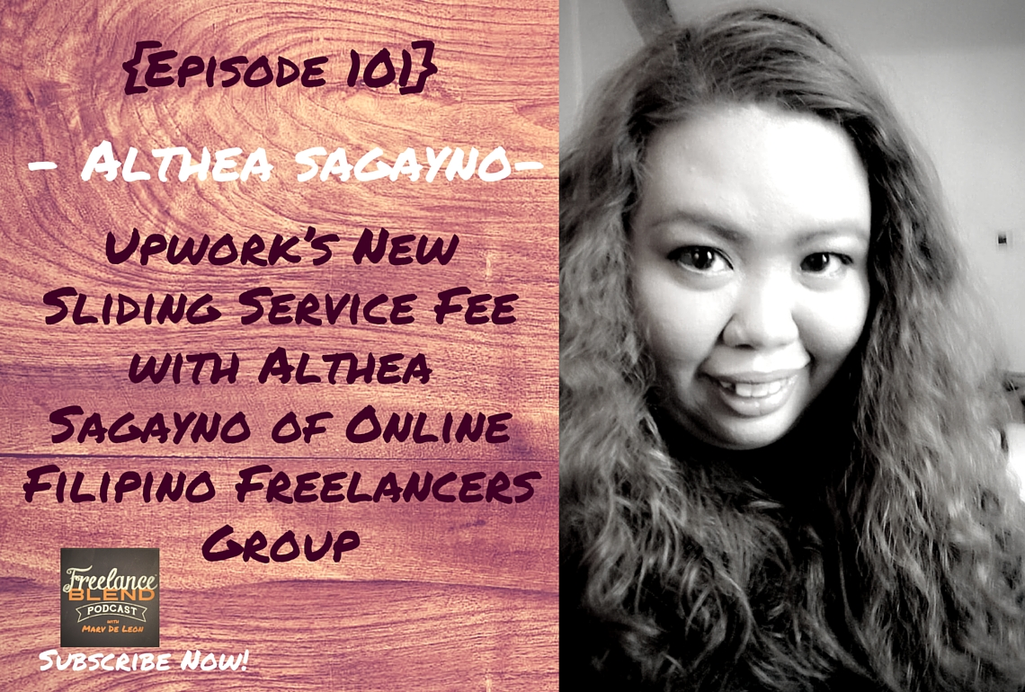 FBP 101: Upwork's New Sliding Service Fee with Althea Sagayno of Online Filipino Freelancers Group