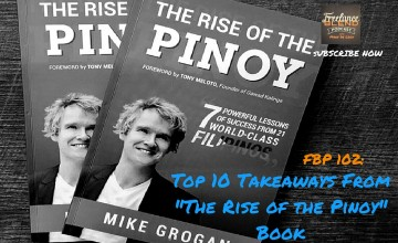 "FBP 102: Top 10 Takeaways From ""The Rise of the Pinoy"" Book"
