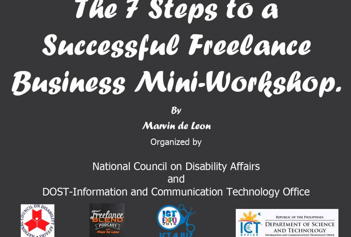 [Mini Workshop] The 7 Steps to a Successful Freelance Business at the ICT Expo 2016