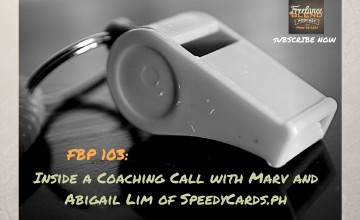 FBP 103: Inside a Coaching Call with Marv and Abigail Lim of SpeedyCards.ph