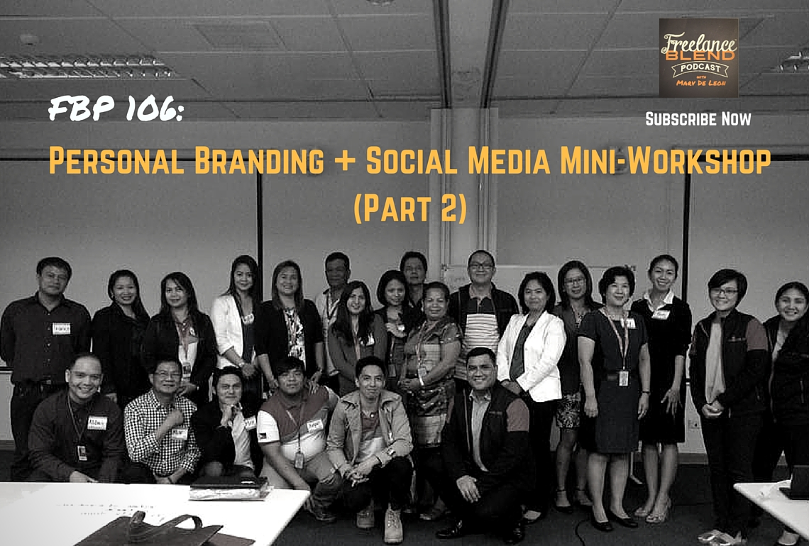 "FBP 106: Audio Recording of ""Personal Branding and Social Media Basics"" Mini Workshop – Part 2"