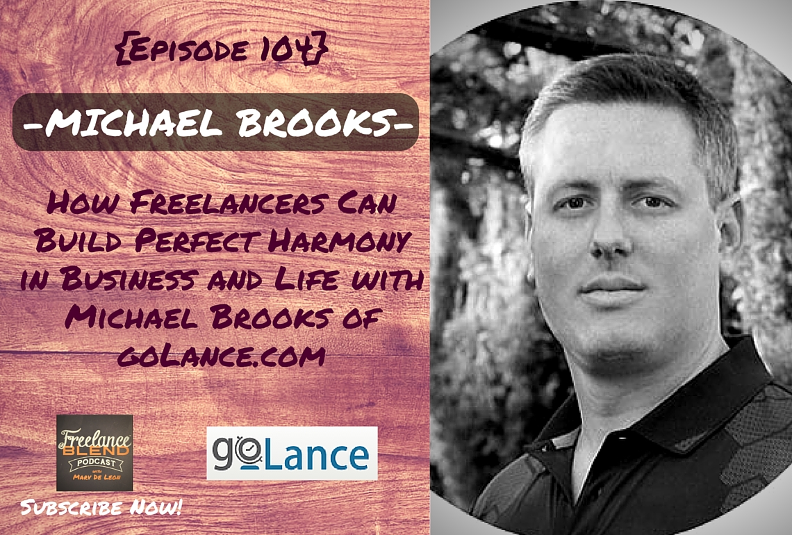 Michael Brooks of golance for Freelance Blend Podcast 2