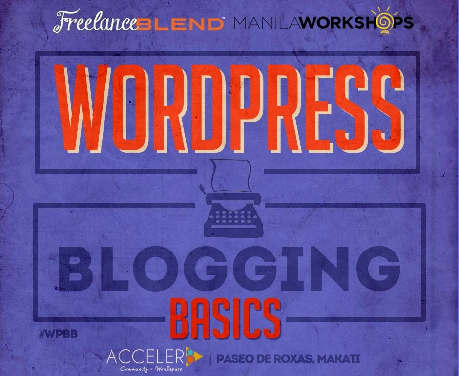 "{New Workshop} WordPress Blogging Basics: How to Create a WordPress Site That Matters"" (2nd Run)"