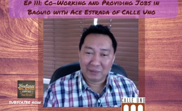 FBP 111: Co-Working and Providing Jobs in Baguio with Ace Estrada of Calle Uno
