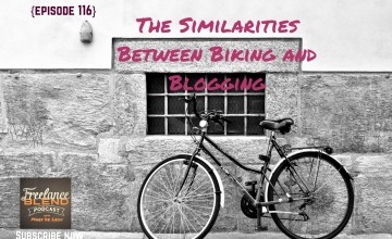FBP 116: The Similarities Between Biking and Blogging