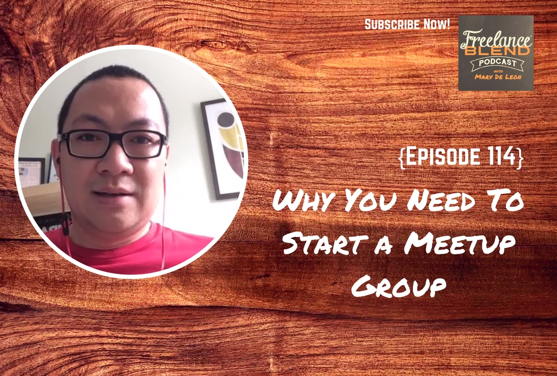 FBP 114: Why You Need To Start a Meetup Group