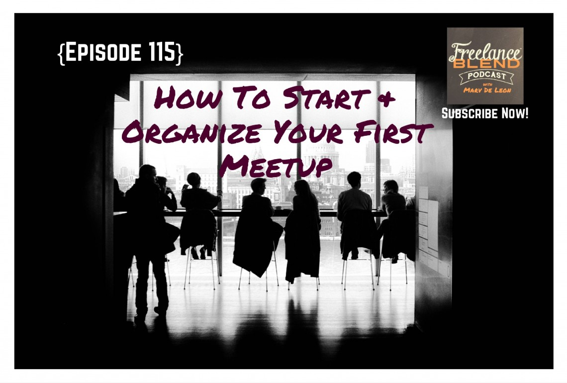 FBP 115: How To Start and Organize Your First Meetup