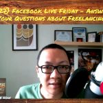 FBP 127: Facebook Live Friday – Answering Your Questions about Freelancing