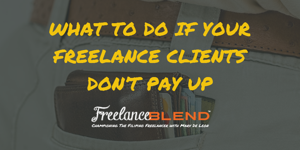 What to Do if Your Freelance Clients Don't Pay Up