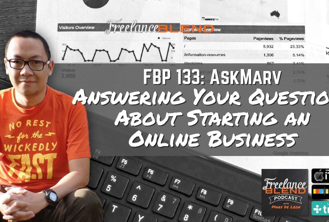 FBP 133: AskMarv – Answering Your Questions About Starting an Online Business