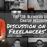 FBP 138: Blenders Virtual Chatup Recording – Discussion on Pinoy Freelancers' Rate