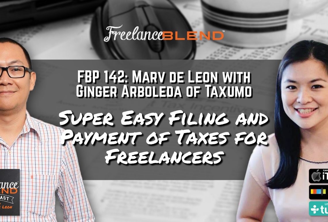 FBP 142: Super Easy Filing and Payment of Taxes for Freelancers with Ginger Arboleda of Taxumo