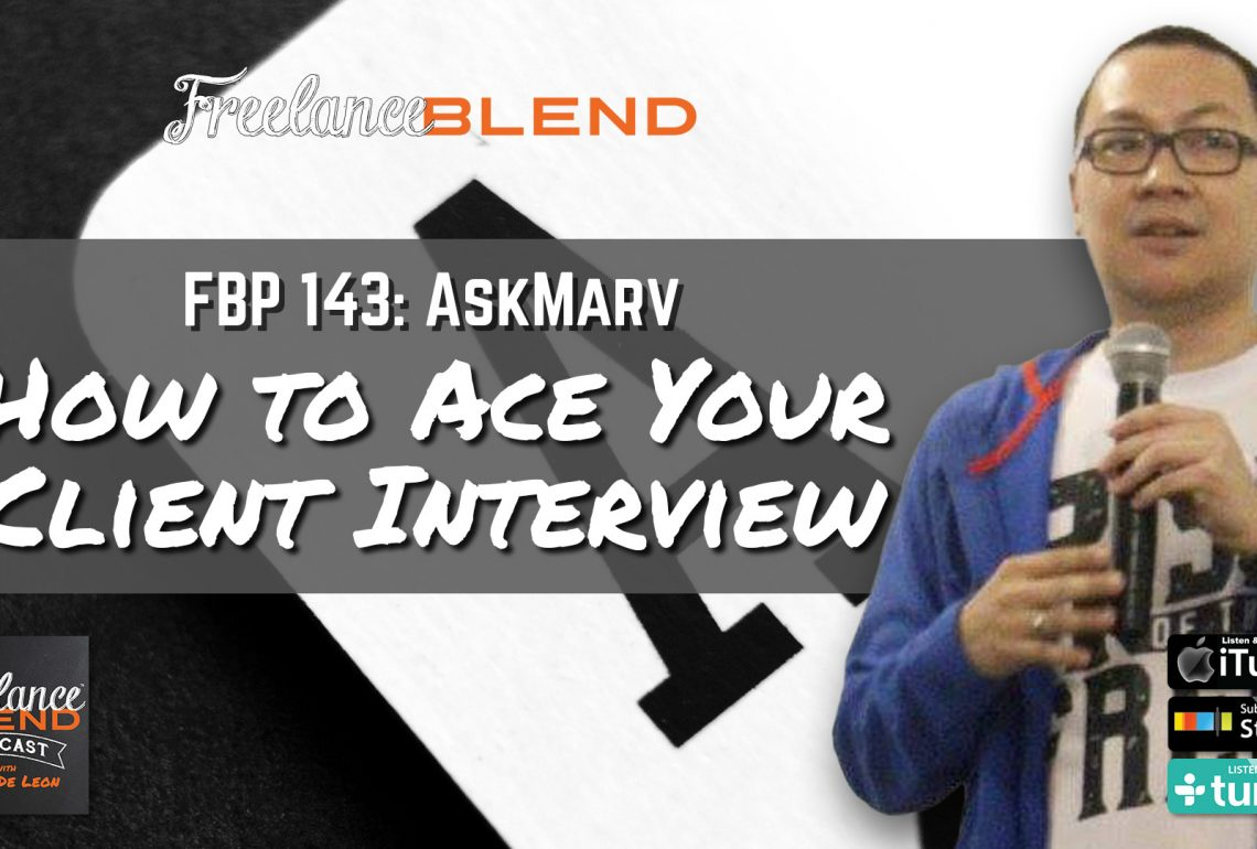 FBP 143: AskMarv – How to Ace Your Client Interview