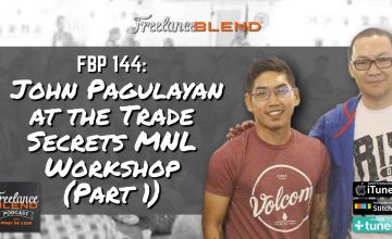 FBP 144: John Pagulayan at the Trade Secrets MNL Workshop (Part 1)