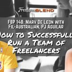 FBP 148: How to Successfully Run a Team of Freelancers with Fil-Australian – PJ Aguilar