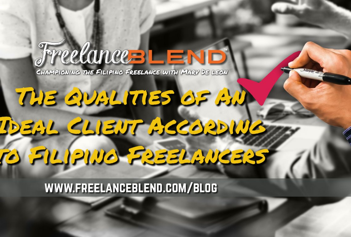 The Qualities of An Ideal Client According to Filipino Freelancers