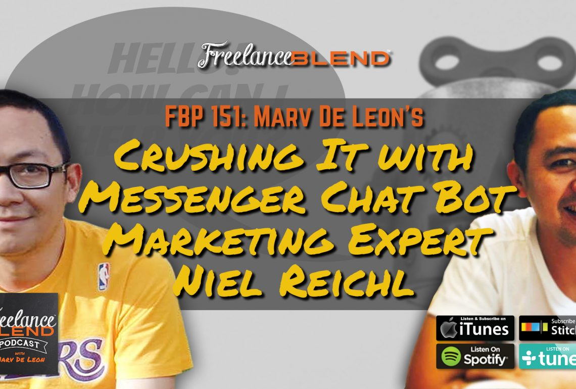 FBP 151: Crushing It with Messenger ChatBot Marketing Expert Niel Reichl