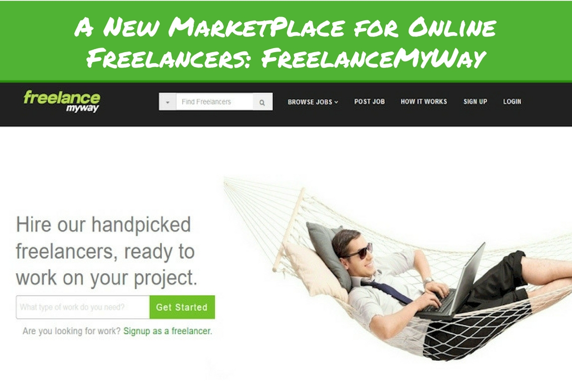 A New Marketplace for Hiring Freelancers Online – FreelanceMyWay