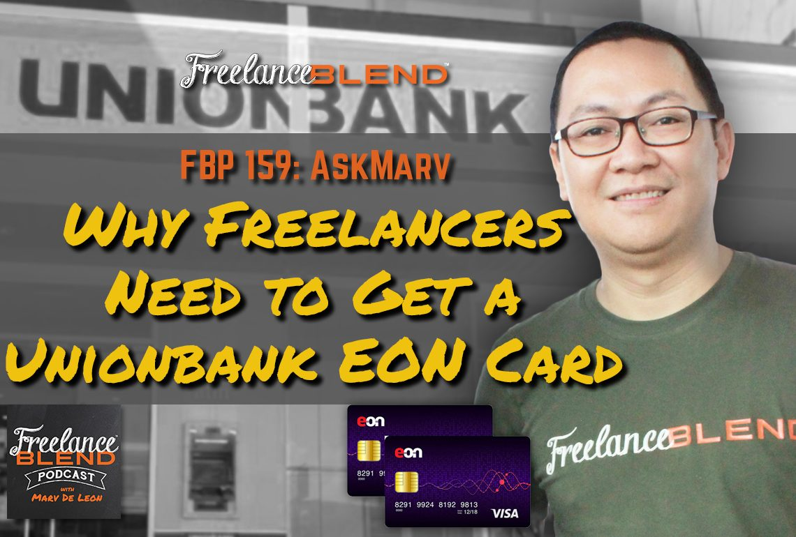FBP 159: Why Freelancers Need to Get a Unionbank EON Card