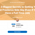 [Invite to My Free Web Class] The 3 Biggest Secrets to Getting Your First Freelance Side Gig