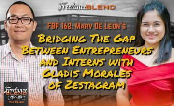 FBP 162: Bridging The Gap Between Entrepreneurs and Interns with Gladis Morales of Zestagram
