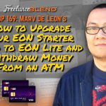 How to Upgrade Your EON Starter Card to EON Lite and Withdraw Money From an ATM (FBP 169)