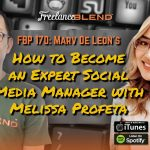 How to Become an Expert Social Media Manager with Melissa Profeta (FBP 170)