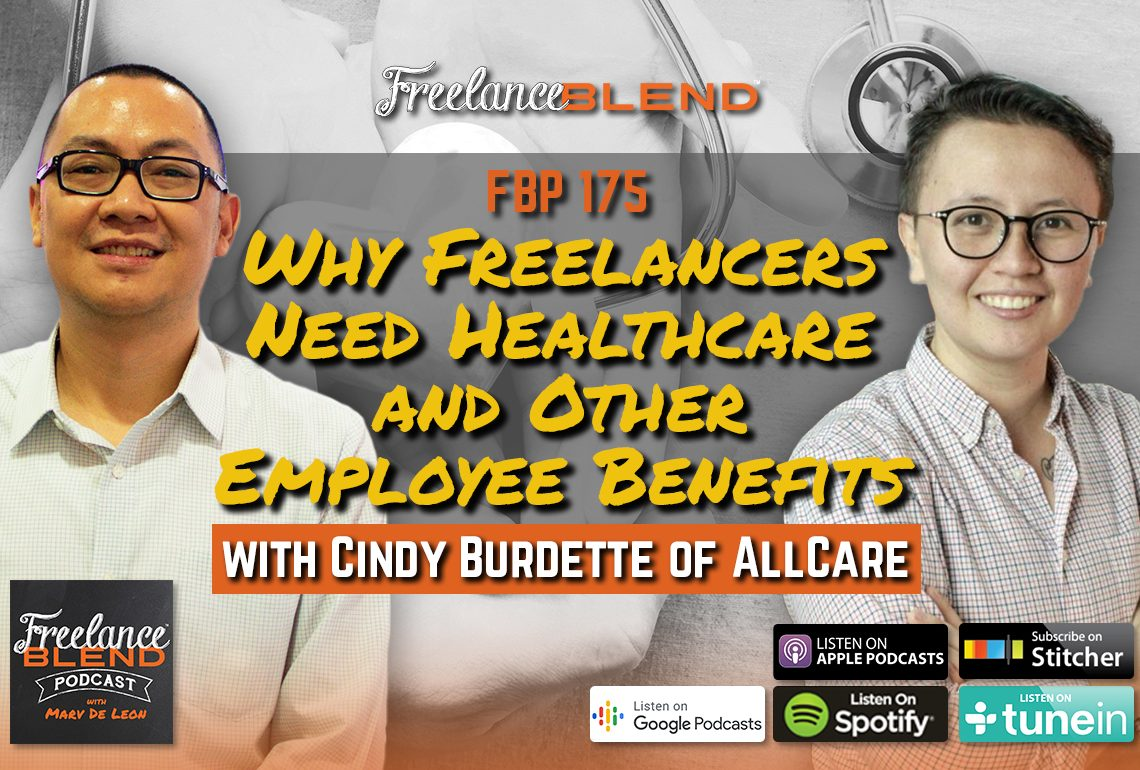 Cindy Burdette of AllCare – Why Freelancers Need Healthcare and Other Employee Benefits (FBP 175)