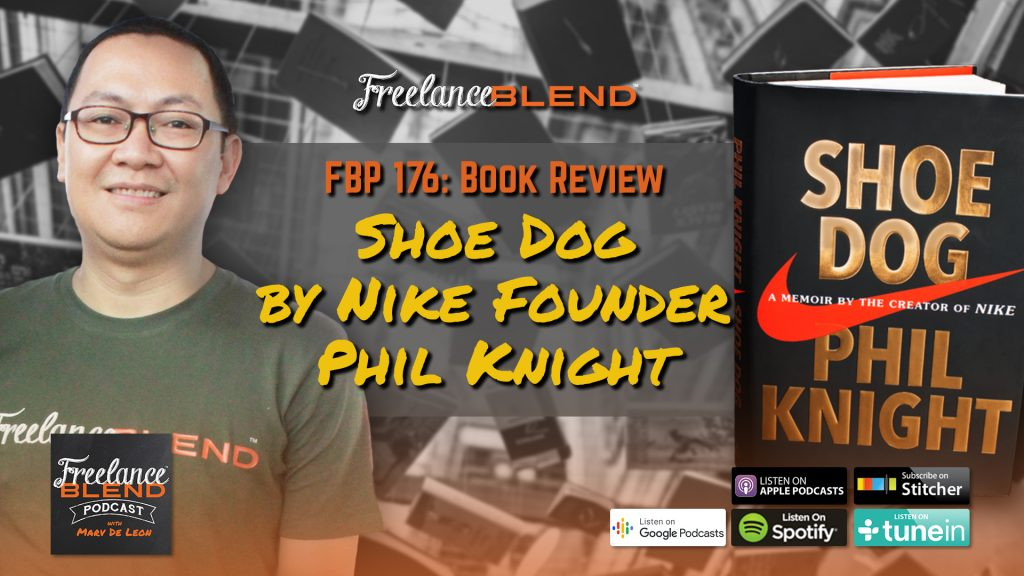 bc0f0232bee0eb Book Review  Shoe Dog By Nike Founder Phil Knight (FBP 176 ...