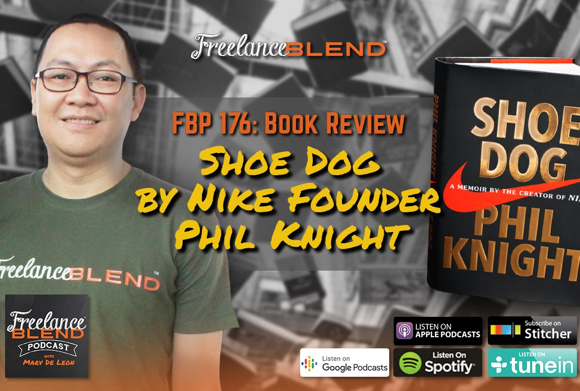 Book Review: Shoe Dog by Nike Founder Phil Knight (FBP 176)