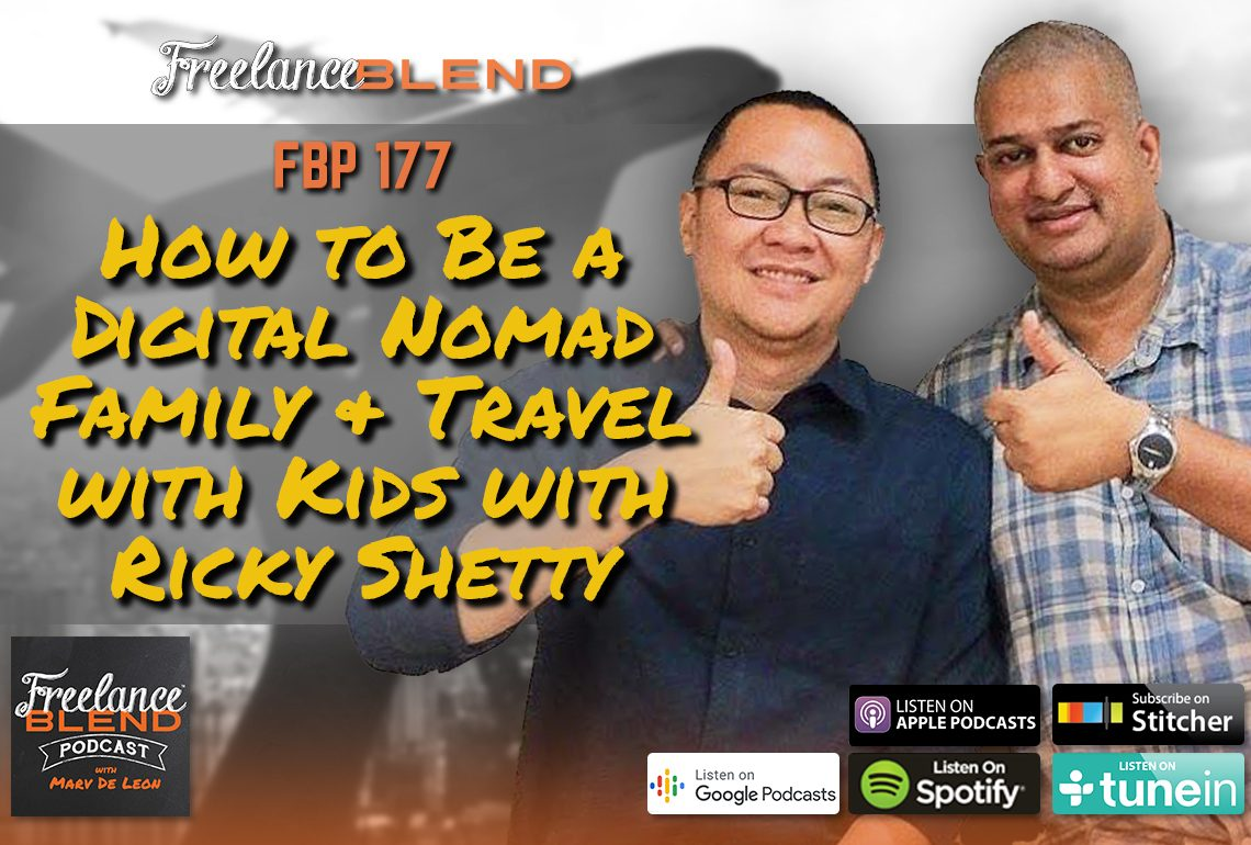 How to Be a Digital Nomad Family & Travel with Kids with Ricky Shetty (FBP 177)