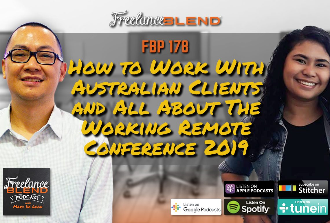 How To Work with Australian Clients and All About The Working Remote Conference 2019 (FBP 178)